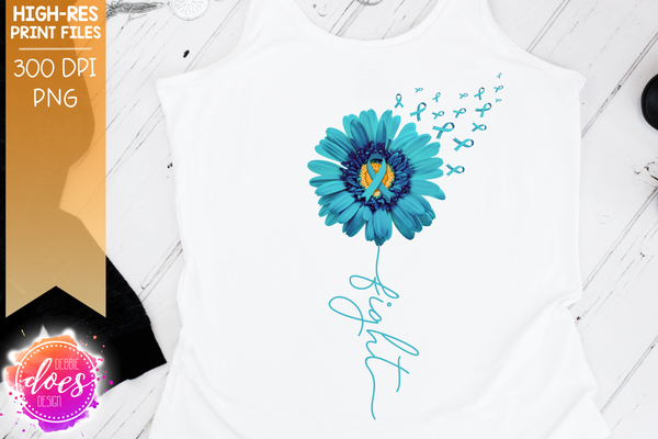 Teal Awareness Daisy - Fight - Printable/Sublimation File