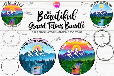 The Beautiful Grand Teton Bundle - Includes 14 files! - Sublimation/Printable Design