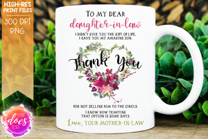 To My Dear Daughter-In-Law - Sublimation/Printable Design