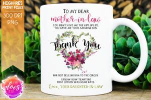 To My Dear Mother-In-Law - Sublimation/Printable Design