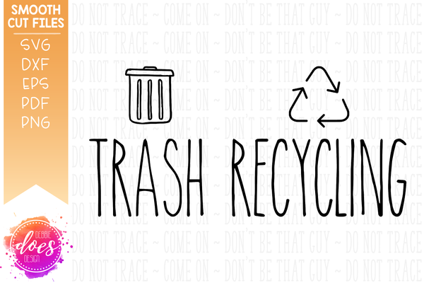 Trash & Recycling Can Labels - SVG Files