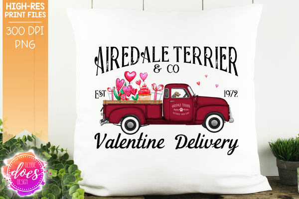 Airedale Terrier - Dog Valentines Delivery Truck  - Sublimation/Printable Design