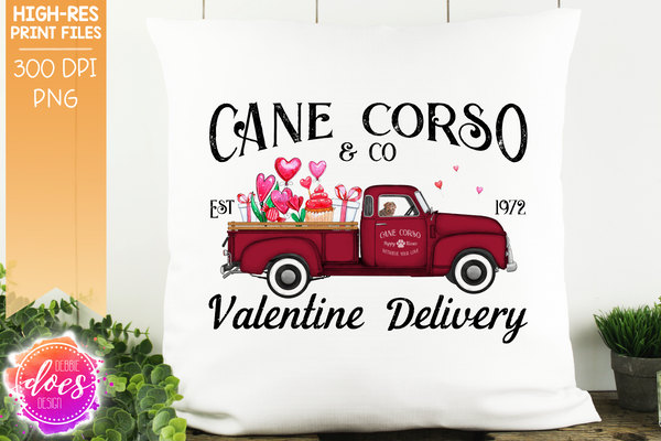 Cane Corso - Dog Valentines Delivery Truck  - Sublimation/Printable Design
