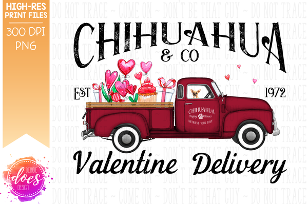 Chihuahua - Dog Valentines Delivery Truck  - Sublimation/Printable Design