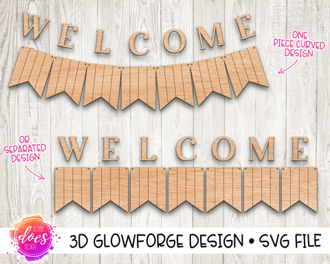 Welcome Banner - 2 Versions! One Piece Curved or Separated - Glowforge Design