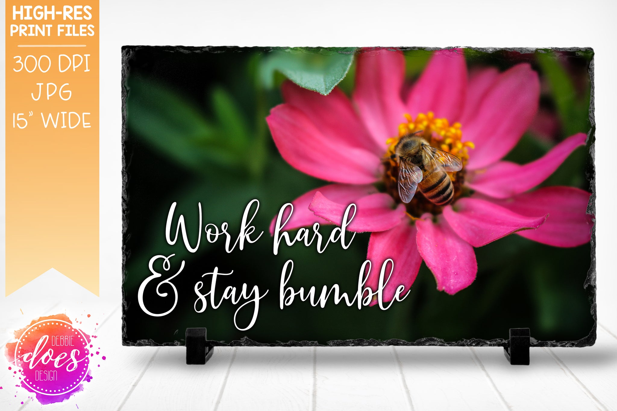 Work Hard & Stay Bumble - Bee Photo Design - Sublimation/Printable Design