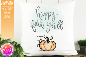 Happy Fall Y'all Watercolor Pumpkin - Sublimation/Printable Design
