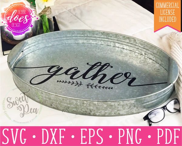 Gather - SVG | Digital Cut Files | HTV Svg | Vinyl Decal Svg | Vinyl Stencil Svg