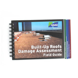 Haag Built-Up Roofs Damage Assessment Field Guide