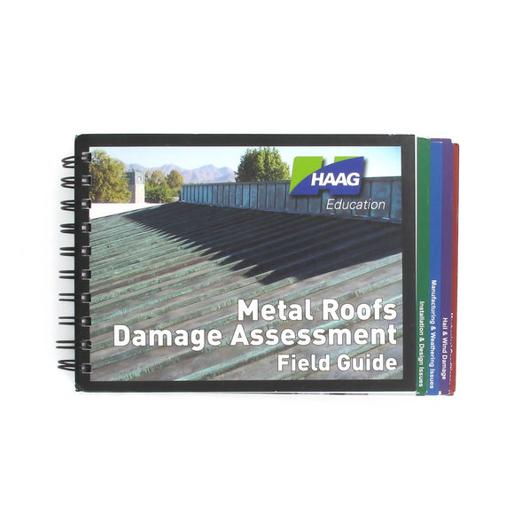 Haag Metal Roofs Damage Assessment Field Guide