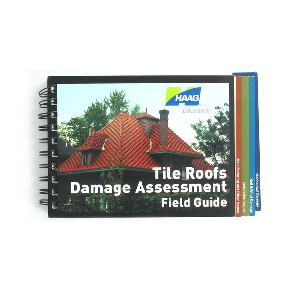 Haag Tile Roofs Damage Assessment Field Guide