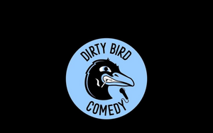 Dirty Birds Comedy Festival Banner Image