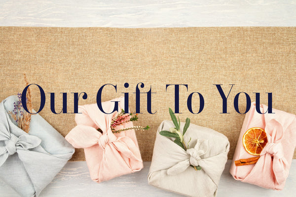 Our Gift To You