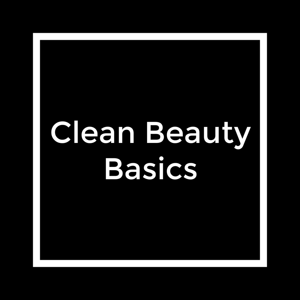 Clean Beauty Basics