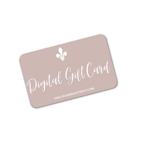 Digital Gift Card - The Clean Beauty Edit