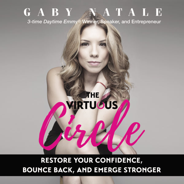 The Virtuous Circle: Restore Your Confidence, Bounce Back, and Emerge Stronger - Audiobook (Unabridged)