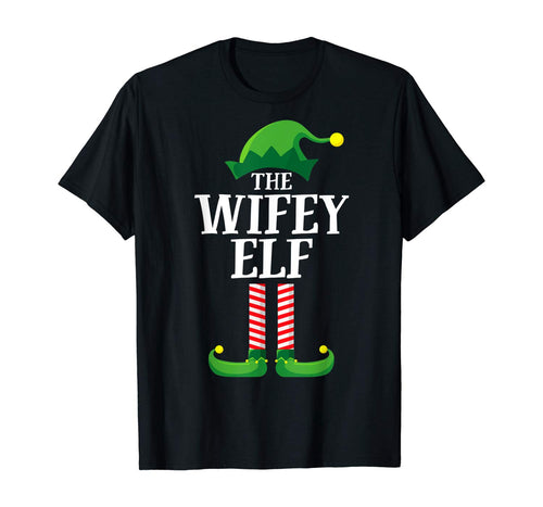Wifey Elf Matching Group Christmas Couple Party Pajama Wife T-Shirt