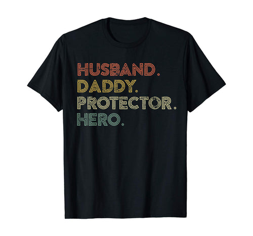 Mens Husband Daddy Protector Hero Cute Fathers Day Gift From Wife T-Shirt