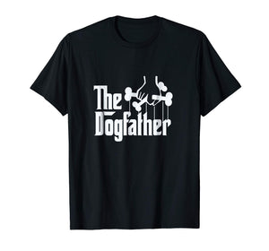 The Dogfather Shirt Dog Dad Fathers Day Gift Shirt Dog Lover