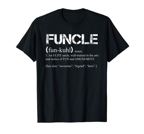 Mens Mens Funcle Definition T-shirt Funny Gift For Uncle Present