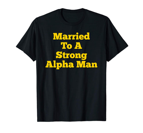 A Fraternity Phi A Wife Spouse Partner T-Shirt