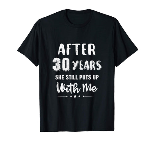 30Th Wedding Anniversary Funny Husband Gift T-Shirt