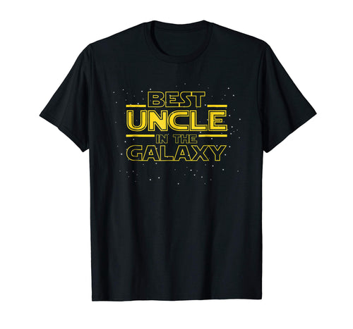 Best Uncle in the Galaxy, Uncle T Shirt Gift, Uncle Birthday