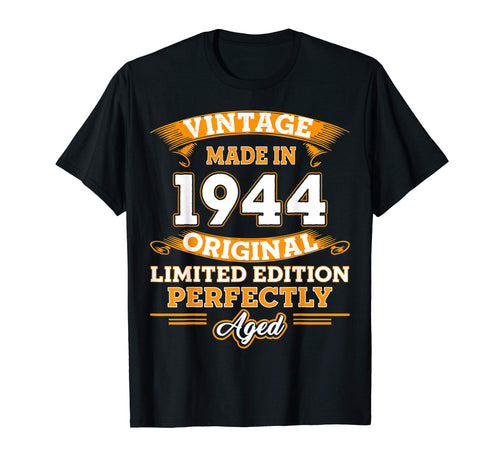 Vintage Perfectly Aged 1944 75th Years Old 75 Birthday Shirt
