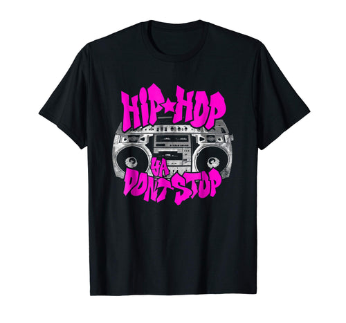 Hip Hop Ya Don't Stop - Old School 80s 90s Boombox T-Shirt