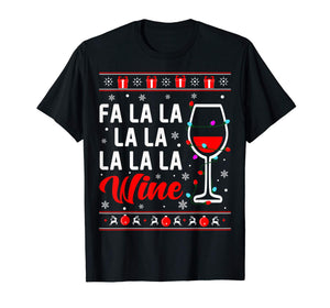 Fa La La La Wine With Christmas Lights Ugly Sweater T-Shirt