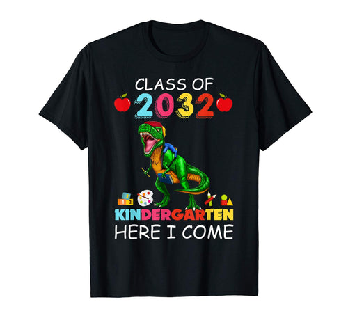 Son Boy Kid T-rex Kindergarten Here I Come Class of 2032 T-Shirt