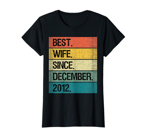 Womens Best Wife Since December 2012 7th Wedding Anniversary Gift T-Shirt