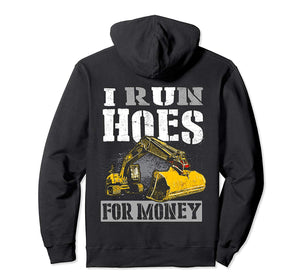 I Run Hoes For Money Gift Shirt, Construction Workers Shirt
