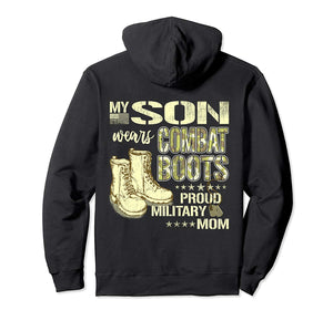 My Son Wears Combat Boots Proud Military Mom Hoodie Gift