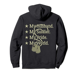 My Husband My Soldier My Pride My World Army Wife T-Shirt