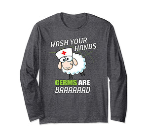 School Nurse Sheep Wash Your Hands Germs Are Bad Long Sleeve T-Shirt
