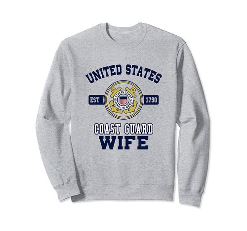 Proud US Coast Guard Wife Sweat Shirt Military Sweater Sweatshirt