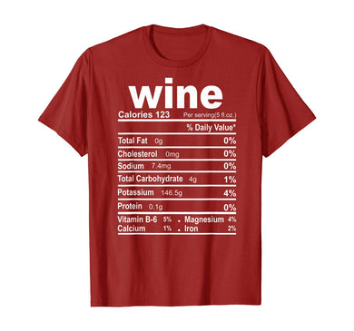 Funny Wine Nutrition Facts Thanksgiving Christmas Food T-Shirt