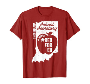 Red For Ed Indiana School Secretary IN State Rally RedforEd T-Shirt