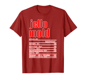 Thanksgiving Christmas Jello Mold Nutritional Facts T-Shirt