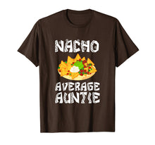 Afbeelding in Gallery-weergave laden, Nacho Average Auntie Gift Aunt Funny Food Tee Shirt