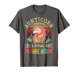 Aunticorn Like A Normal Aunt Only More Awesome Tshirt