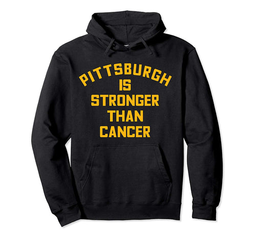 Pittsburgh Is Stronger Than Cancer Football Awareness Pullover Hoodie