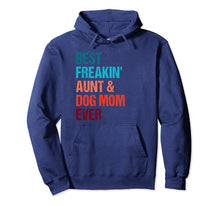 Afbeelding in Gallery-weergave laden, Best Freakin Aunt & Dog Mom Ever Matching Shirt