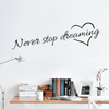 Never Stop Dreaming Wall Sticker