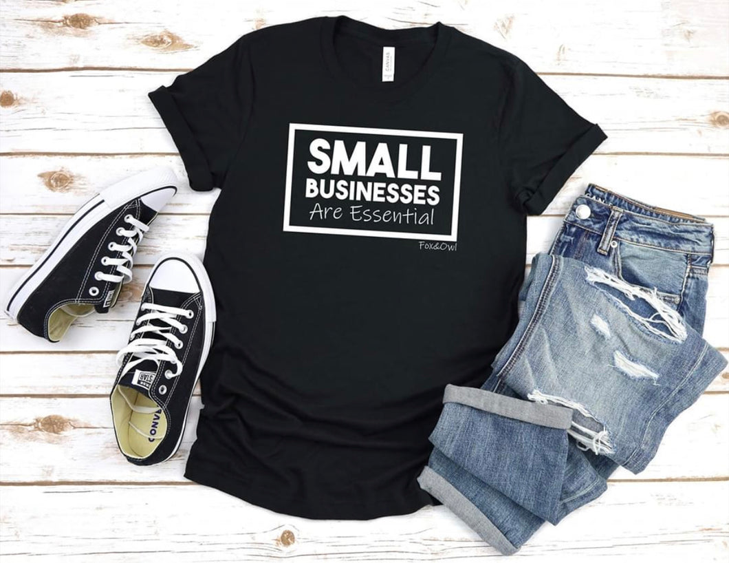 Small businesses are essential graphic tee