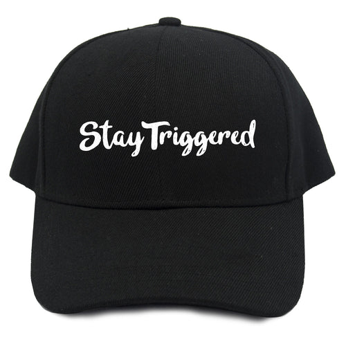 Stay Triggered Adjustable Hat