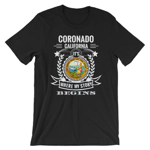Coronado, California - It's Where My Story Begins - Fun T-Shirt