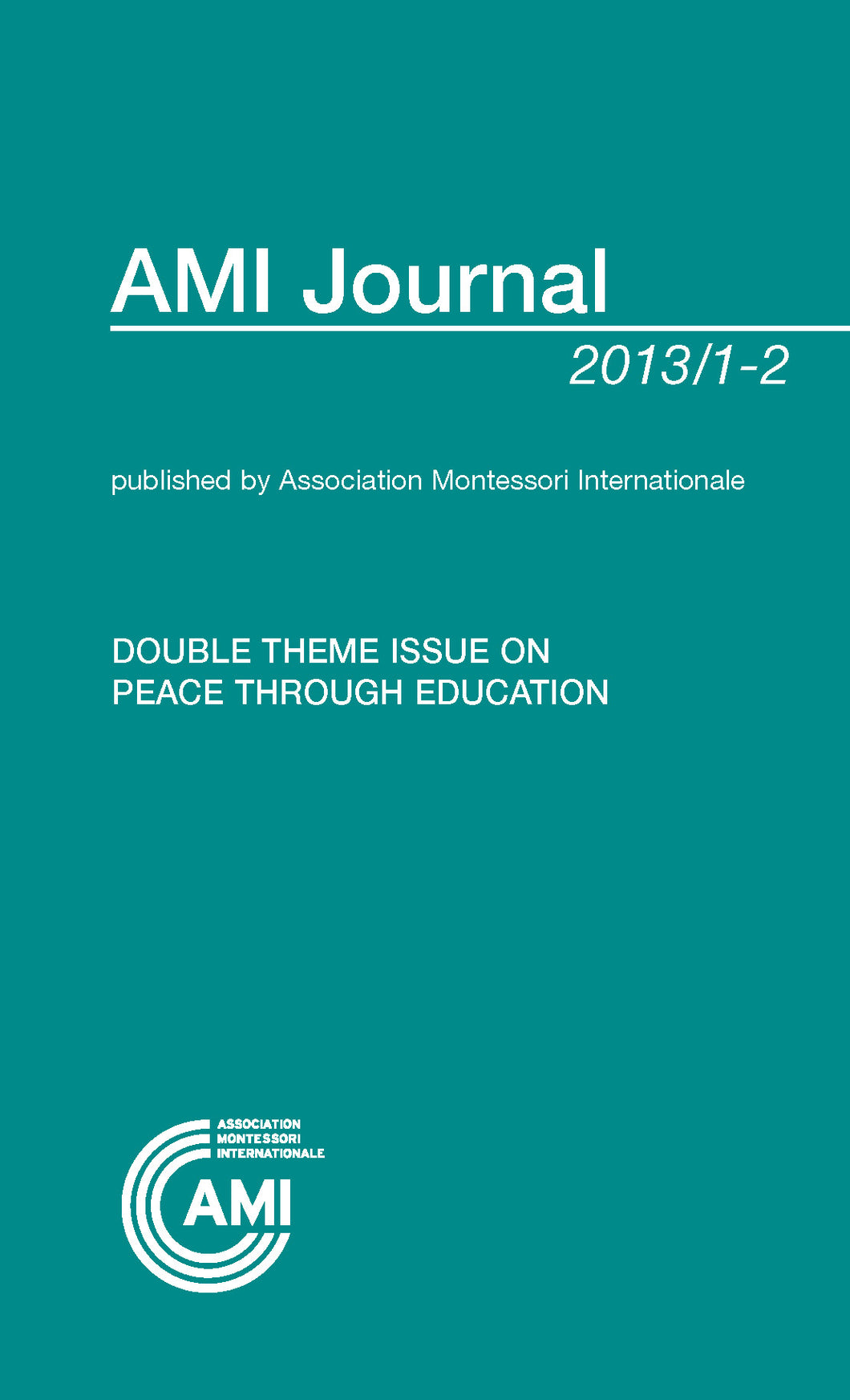 AMI Journal: Peace Through Education