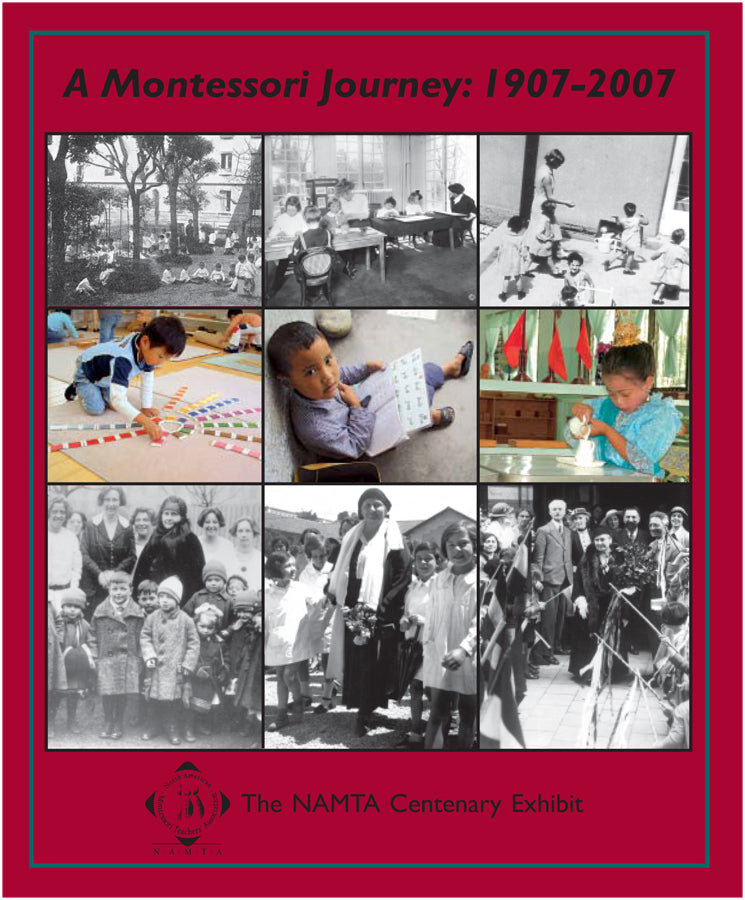 A Montessori Journey 1907-2007, Centenary Exhibit